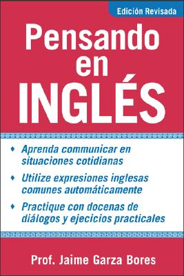 Pensando En Ingles/Thinking in English By Bores, Jaime Garza